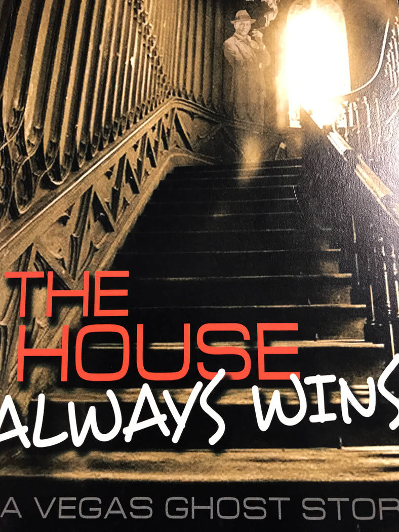 """Hali Bernstein Saylor/Boulder City Review """"The House Always Wins"""" is author Brian Rouff's newest book. It tells the story of a young journalist who buys a house haunted by the gh ..."""