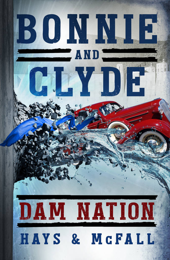 "Hays and McFall ""Dam Nation"" is the second in Clark Hays and Kathleen McFall's series of books about Bonnie and Clyde. It tells the story of how the two outlaws use their skills to preve ..."