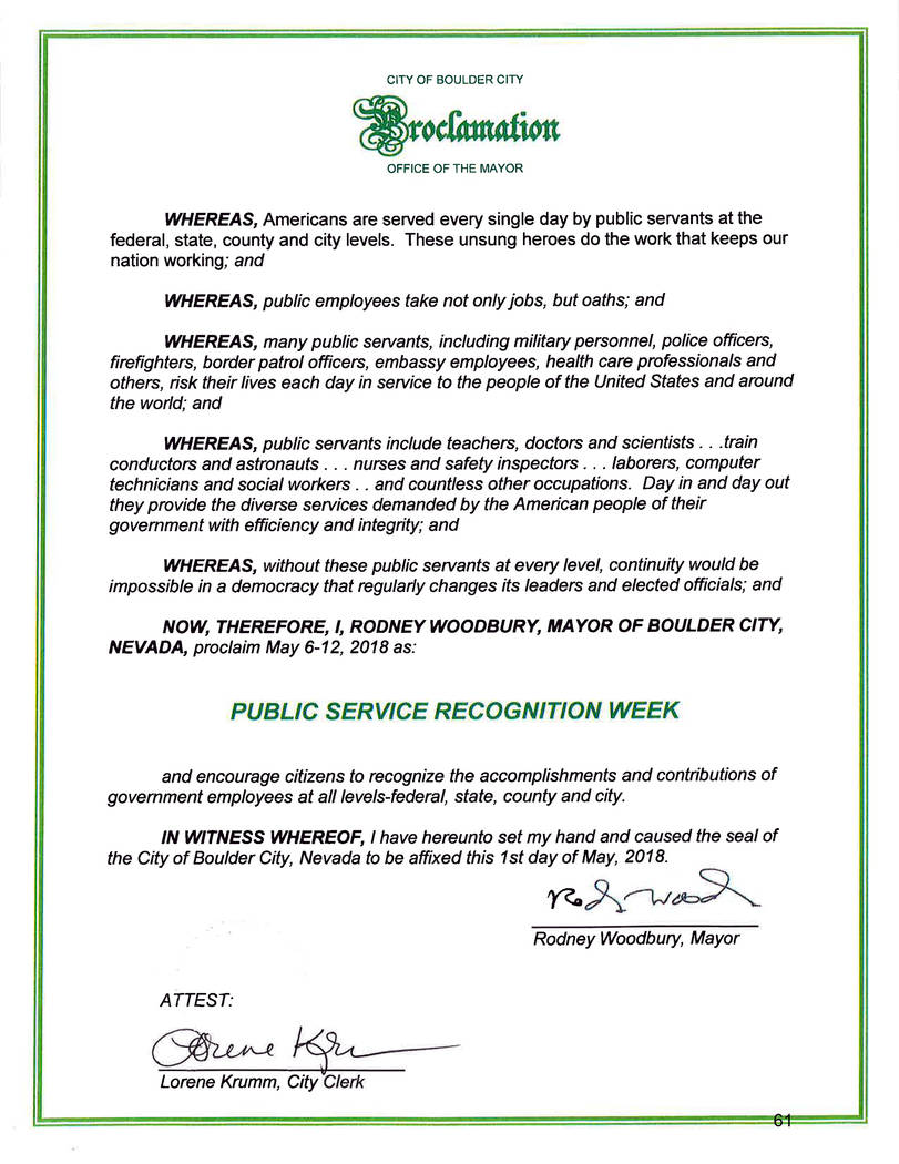 Boulder City Boulder City Mayor Rod Woodbury declared May 6-12 to be Public Service Appreciation Week at the City Council meeting Tuesday.