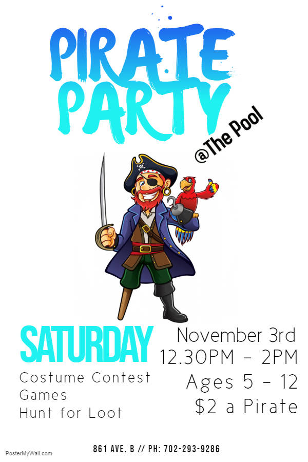 Boulder City The Boulder City Parks and Recreation Department is holding a Pirate Party at the Boulder City Pool, 861 Ave. B, on Saturday, Nov. 3, from 12:30-2 p.m.