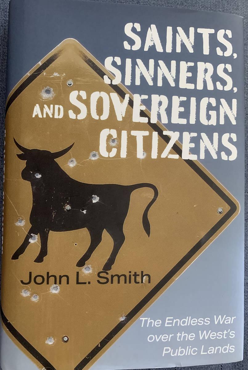 "(Hali Bernstein Saylor/Boulder City Review) ""Saints, Sinners and Sovereign Citizens: The Endl ..."